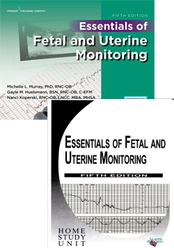 Essentials of Fetal Monitoring Home Study Guide